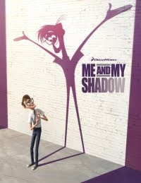 Me and my shadow Film - Dreamworks released the first poster from the 3D CGI and 2D hand drawn animation movie Me & My Shadow, the film which is set for a release on November 13 2013 with the voice cast of Kate Hudson, Bill Hader and Josh Gad.