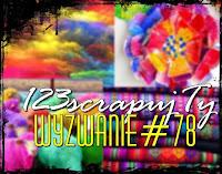 http://123scrapujty.blogspot.com/2016/02/wyzwanie-78-eksplozja-kolorow.html