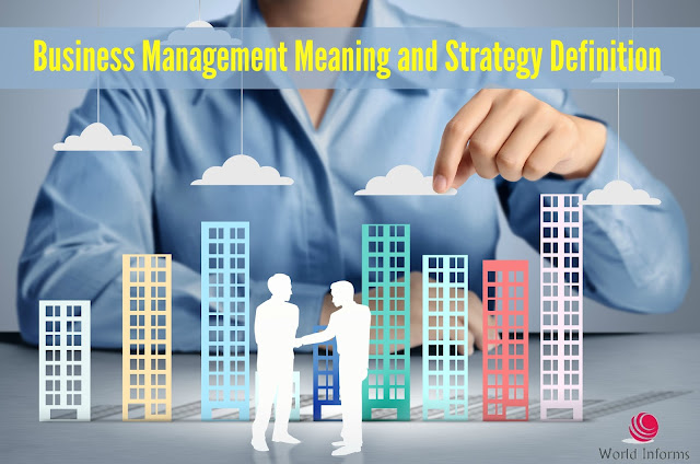 Business Management Meaning & Its Strategy Definition