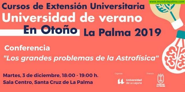 La Universidad de Verano en Otoño de La Palma abordará los grandes problemas de la astrofísica con una charla abierta al público