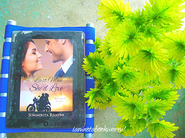 The Last Man She'd Love by Summerita Rhayne | ARC | A Book Review by iamnotabookworm!