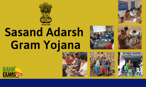 Sasand Adarsh Gram Yojana: Highlights
