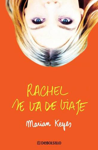 """Rachel se va de viaje"" de Marian Keyes"