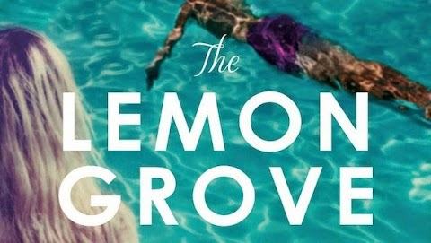 The Lemon Grove by Helen Walsh