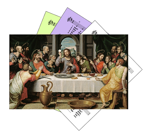 Hymns for Jesus eating the Passover meal with his disciples - Maundy Thursday