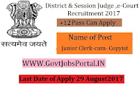 E-Courts District Judge Recruitment 2017–Junior Clerk–cum-Copyist, Junior Typist