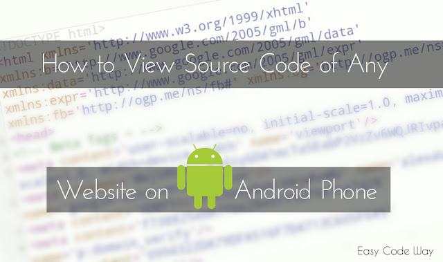 View Source Code of Website on Android Phone