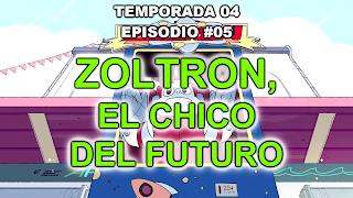 https://frikifrikibeachcity.blogspot.com.es/2017/08/4x05-zoltron-el-chico-del-futuro.html