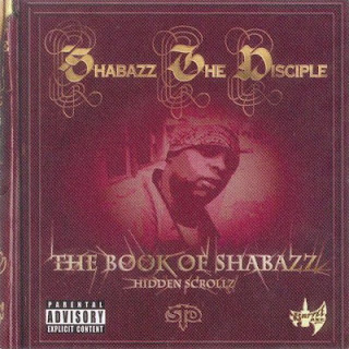 Shabazz The Disciple – The Book Of Shabazz (Hidden Scrollz) (2003) [CD] [FLAC]