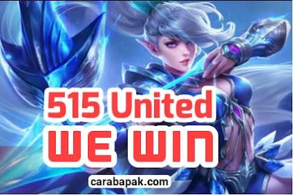 515 United We Win - Event Terbaru Mobile Legend. Begini Penjelasan Lengkapnya | carabapak.com