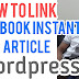 How to Link Facebook Instant Articles With WordPress Website | Facebook Instant Article Tamil | How to Earn Money | Business Tips Tamil | Business Ideas Tamil