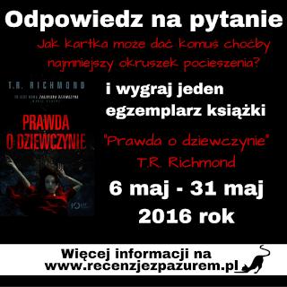 http://www.recenzjezpazurem.pl/2016/05/konkurs-do-wygrania-prawda-o-dziewczynie.html#