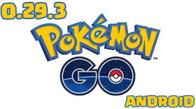 download Update Pokemon GO Apk V0.29.3 Untuk Android Terbaru