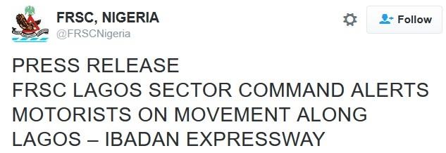 Beware! FRSC Alerts Travellers & Motorists on Movement Along Lagos-Ibadan Expressway this Weekend