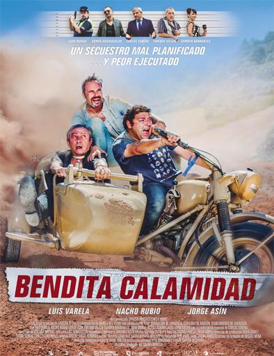 Ver Bendita calamidad (2015) Online