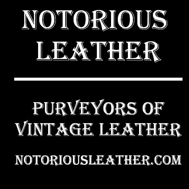 We Are Notorious Leather
