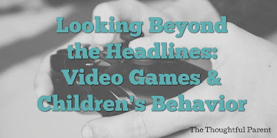 Video Games and Children's Behavior