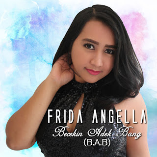 Frida Angella - Becekin Adek Bang (B.A.B)