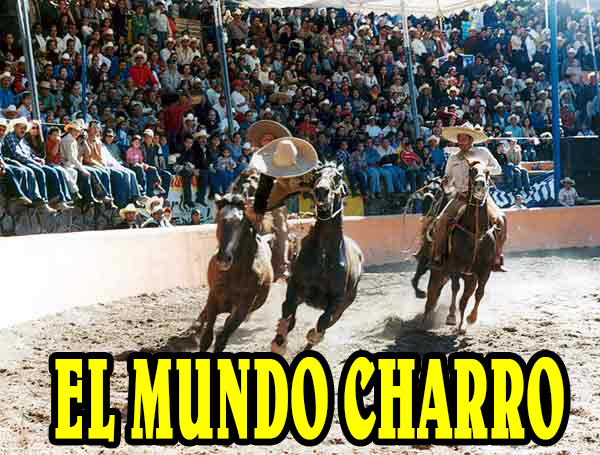 EL MUNDO CHARRO  2312465886c