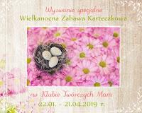 http://klub-tworczych-mam.blogspot.com/2019/03/wielkanocna-zabawa-karteczkowa-cz3.html