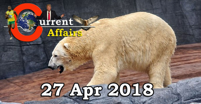 Kerala PSC - Daily Current Affairs 27/04/2018