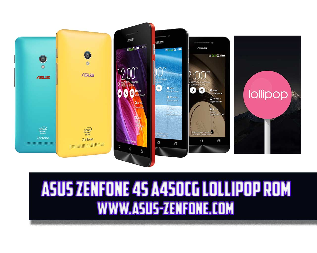ROM] ASUS Zenfone 4S A450CG Android 5 0 Lollipop Download ~ Asus