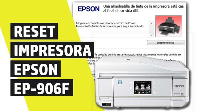 Cómo resetear almohadillas impresora Epson EP906F