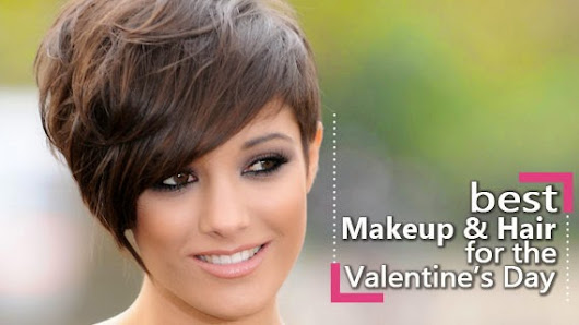 Best Makeup and Hair Ideas for the Valentine's Day