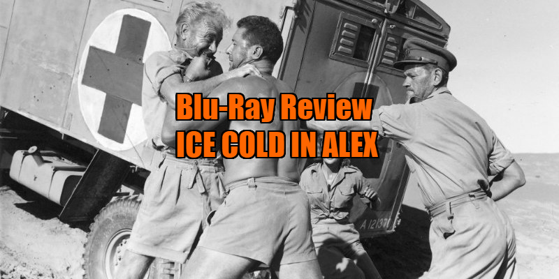 ICE COLD IN ALEX review