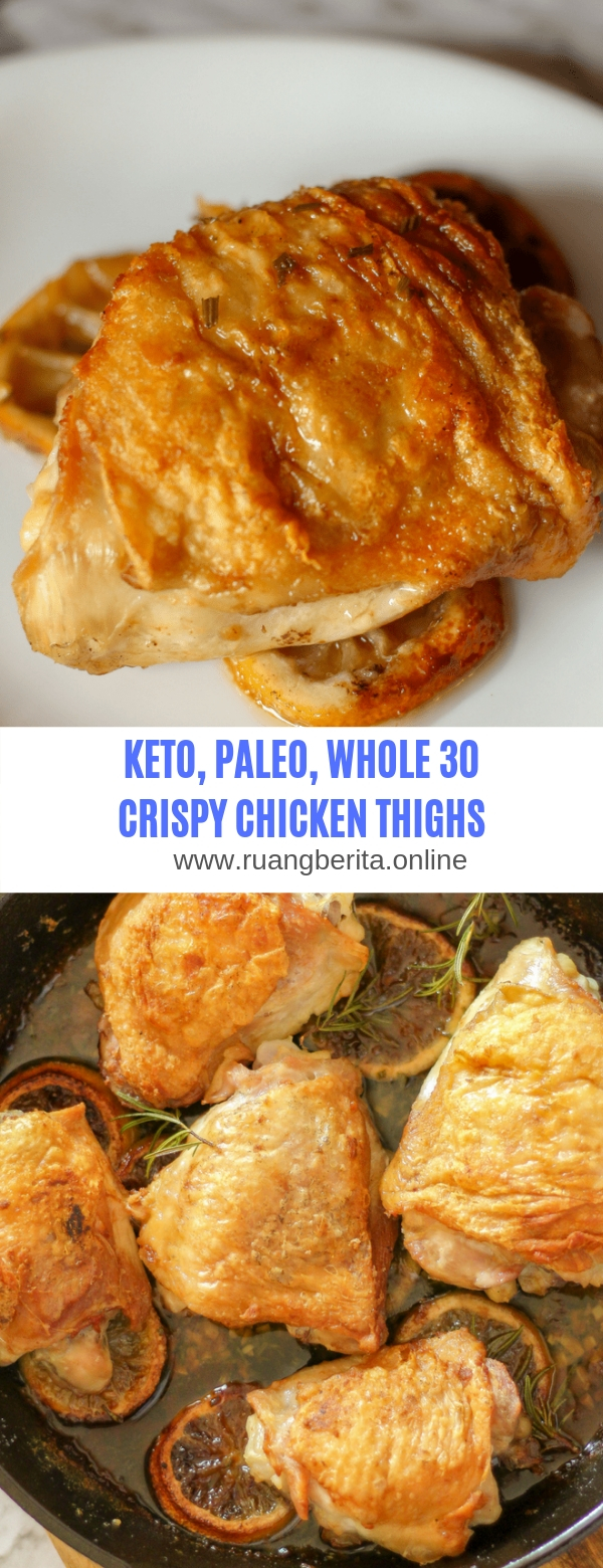 KETO,PALEO,WHOLE 30 CRISPY CHICKEN THIGHS