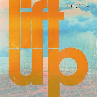 Dune et la pop acidulées de lift Up prêts pour l'été