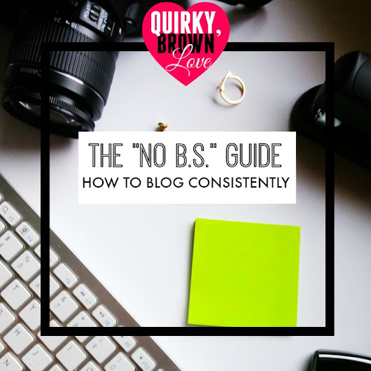 How To Blog Consistently: The No BS Guide