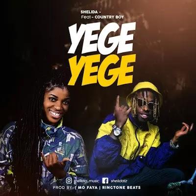Download Mp3   Shelida x Country Boy - Yege yege