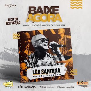LÉO SANTANA - NO SEU PAREDÃO - CD NOVO - 2018