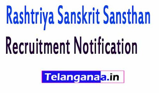 Rashtriya Sanskrit Sansthan Recruitment Notification 2017