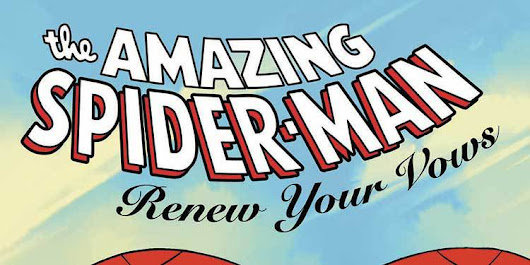 Amazing Spider-Man: Renew Your Vows #4 Review - Marvel Monday