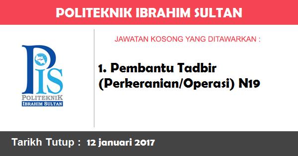 Jawatan Kosong di Politeknik Ibrahim Sultan