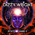 "Dizzy Wright - ""State of Mind 2"" (Album)"