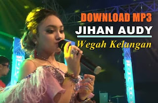 Download jihan audy wegah kelangan mp3