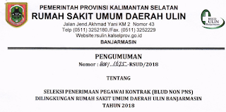 Penerimaan Pegawai Kontrak (BLUD NON PNS) Di Lingkungan RSUD Ulin Banjarmasin Tahun 2018