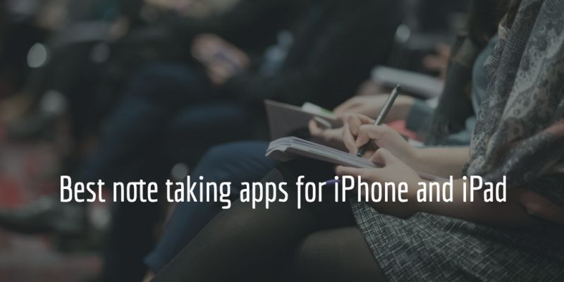 Best Note Taking Apps for iPhone and iPad