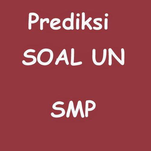 Prediksi soal UN SMP