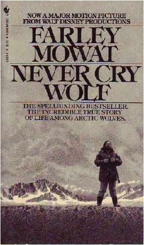 never cry wolf by farley mowart essay Never cry wolf (film) (1983) starring charles martin smith – lost in the barrens (miniseries.