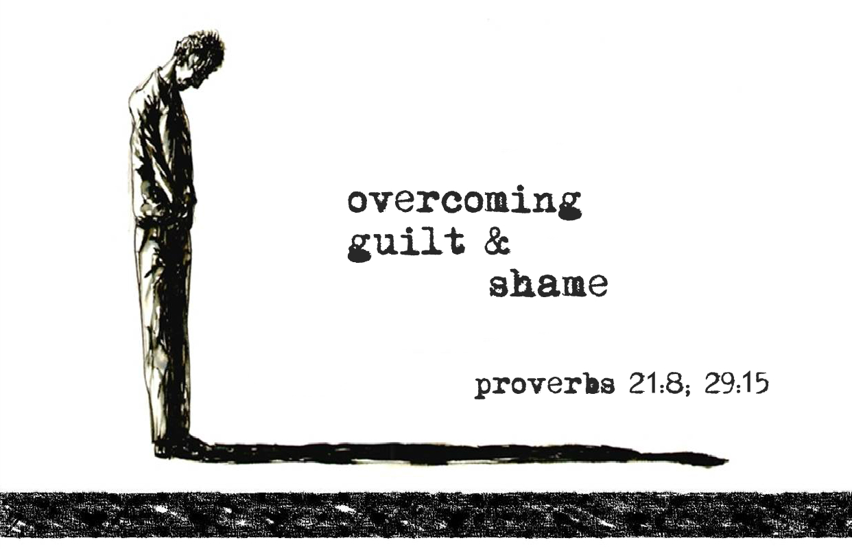Overcoming Guilt and Shame