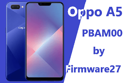 Firmware & Tool Oppo A5 PBAM00 Qualcomm [Chinese Version]