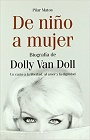 https://www.amazon.com/Ni%C3%B1o-Mujer-Biograf%C3%ADa-Dolly-Doll/dp/8496632105