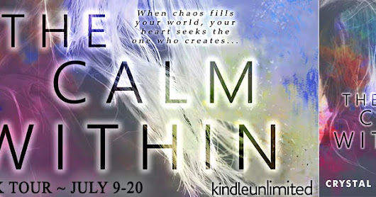 Blog Tour & Giveaway The Calm Within by Crystal A. Blanton