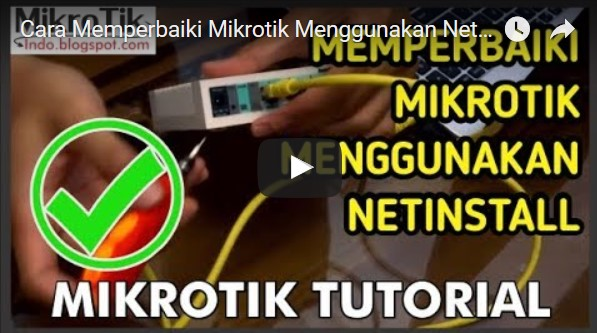 Tutorial Cara Install Mikrotik dengan Netinstall Tutorial Cara Install Mikrotik dengan Netinstall