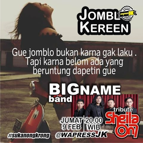 Jomblo Kereen Bareng Bigname Band