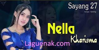 Download Lagu Dangdut Koplo Sayang 27 mp3 By Nella Kharisma